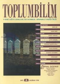 Toplumbilim Sayı: 8Yeni Söylemler - İstanbul Bienali Dosyası