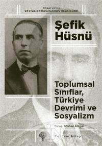 Toplumsal Sınıflar, Türkiye Devrimi ve Sosyalizm