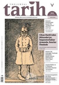 Toplumsal Tarih Dergisi Sayı: 324 Aralık 2020 Kolektif