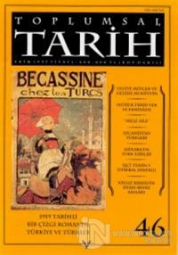 Toplumsal Tarih Dergisi Sayı: 46