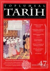 Toplumsal Tarih Dergisi Sayı: 47