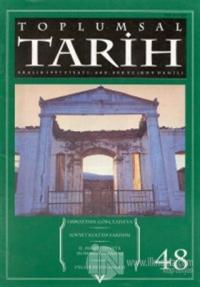 Toplumsal Tarih Dergisi Sayı: 48