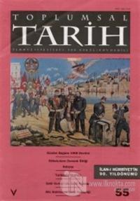 Toplumsal Tarih Dergisi Sayı: 55