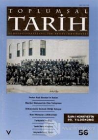 Toplumsal Tarih Dergisi Sayı: 56
