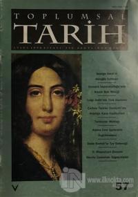 Toplumsal Tarih Dergisi Sayı: 57
