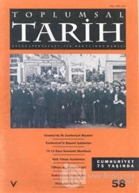 Toplumsal Tarih Dergisi Sayı: 58