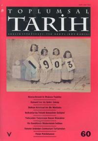Toplumsal Tarih Dergisi Sayı: 60
