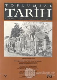 Toplumsal Tarih Dergisi Sayı: 70