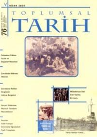 Toplumsal Tarih Dergisi Sayı: 76