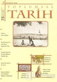 Toplumsal Tarih Dergisi Sayı: 78