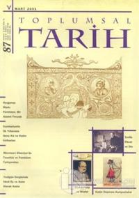 Toplumsal Tarih Dergisi Sayı: 87