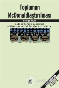 Toplumun McDonaldlaştırılması %20 indirimli George Ritzer