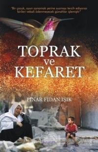 Toprak ve Kefaret %15 indirimli Pınar Fidan Işık