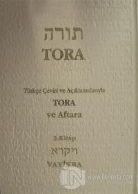 Tora ve Aftara Vayikra 3. Kitap (Ciltli)