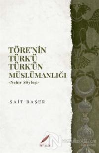 Töre'nin Türk'ü Türk'ün Müslümanlığı