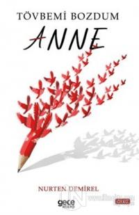 Tövbemi Bozdum Anne