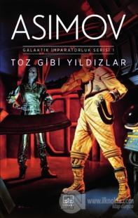 Toz Gibi Yıldızlar - Galaktik İmparatorluk Serisi 1 %40 indirimli Isaa