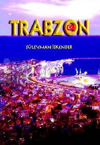 Trabzon Fotoğraf AlbümüTrabzon Photo Album