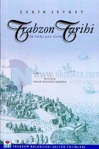 Trabzon Tarihiİlk Türkçe Şehir Tarihi