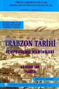 Trabzon TarihiSempozyum Bildirileri6 - 8 Kasım 1998