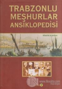 Trabzonlu Meşhurlar Ansiklopedisi (Ciltli)