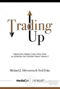 Trading Up %25 indirimli Michael J. Silverstein