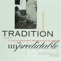 Tradition and the Unpredictable: The Allan Chasanoff (Ciltli)