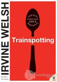 Trainspotting %23 indirimli Irvine Welsh