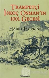 Trampetçi İskoç Osman'ın 1001 Gecesi