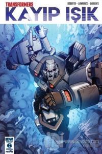 Transformers Kayıp Işık Bölüm 6 (Kapak A) James Roberts
