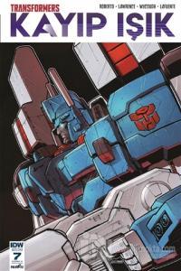 Transformers Kayıp Işık Bölüm 7 (Kapak A) James Roberts