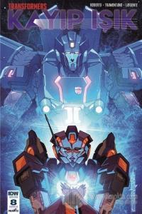 Transformers Kayıp Işık Bölüm 8 (Kapak B)