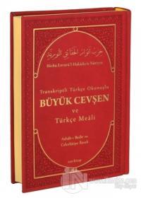 Transkriptli Türkçe Okunuşlu Büyük Cevşen ve Türkçe Meali (Ciltli)