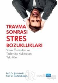 Travma Sonrası Stres Bozuklukları