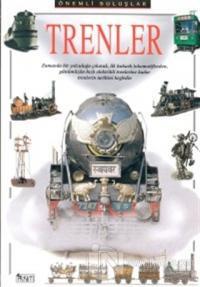 Trenler Önemli Buluşlar