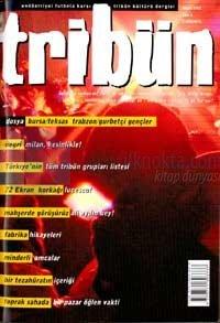 Tribün Endüstriyel Futbola Karşı Tribün Kültürü Dergisi Sayı: 6