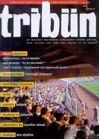 TribünEndüstriyel Futbola Karşı Tribün Kültürü DergisiSayı: 2