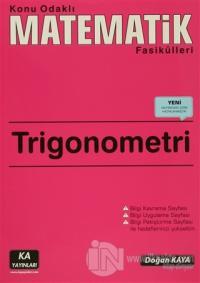 Trigonometri - Konu Odaklı Matematik Fasikülleri