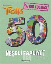 Trolls 50 Neşeli Faaliyet Kolektif