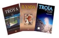 Troya Tarih Seti: İlyada; Resimlerle Troya; Troia: Bir Kent ve Mitleri