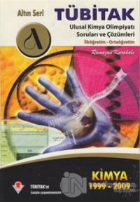 Tübitak Ulusal Kimya Olimpiyatı Soru ve Çözümleri 1999 - 2009