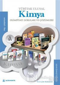 TÜBİTAK Ulusal Kimya Olimpiyatı Soruları ve Çözümleri (1999-2014)