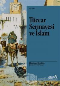 Tüccar Sermayesi ve İslam Mahmood İbrahim