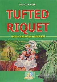 Tufted Riquet