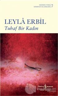Tuhaf Bir Kadın (Ciltli) Leylâ Erbil
