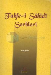 Tuhfe-i Şahidi Şerhleri
