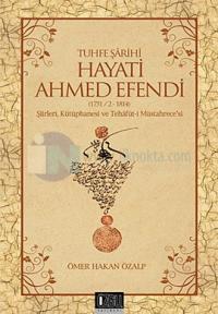 Tuhfe Şarihi Hayati Ahmed Efendi