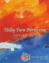 Tülay Tura Börtecene Cilt: 2 (Ciltli)