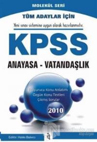 Tüm Adaylar İçin KPSS Anayasa- Vatandaşlık 2010