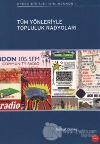 Tüm Yönleriyle Topluluk Radyoları